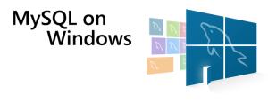MySQL on Windows